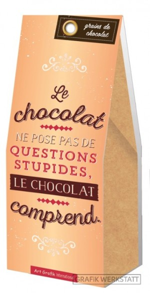 Grains de chocolat pas de questions stupides Art Grafik