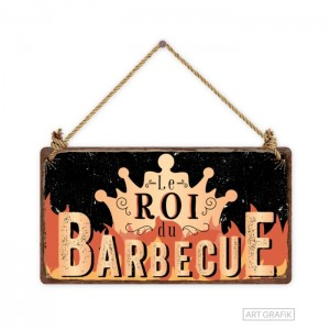 Pancarte le roi du barbecue Art Grafik